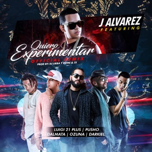 Quiero Experimentar (Remix) [feat. Luigi 21 Plus, Pusho, Dalmata, Ozuna & Darkiel] - Single Mp3 Download