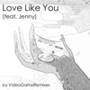 Love Like You feat Jenny Single
