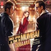 Once Upon Ay Time In Mumbai Dobaara! (Original Motion Picture Soundtrack)