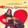 Joru Ka Ghulam Original Motion Picture Soundtrack