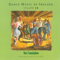 Dance Music of Ireland, Vol. 13 by Matt Cunningham on Apple Music