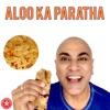 Aloo Ka Paratha Single