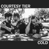 Courtesy Tier - Cold  Single Album