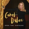 Open the Curtains - Carol Duboc