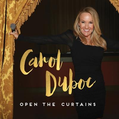 Open the Curtains - Carol Duboc album