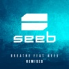 Breathe (feat. Neev) [Remixes], Seeb