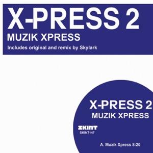 Muzik Xpress - Single