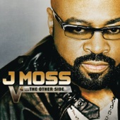 J Moss - God's Got It