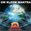Om Kleem Mantra : Dhyaanguru Your Guide to Spiritual Healing - Nipun Aggarwal