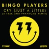 Cry Just A Little A Trak and Phantoms Remix Edit Single