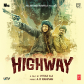 Highway (Original Motion Picture Soundtrack)-A. R. Rahman