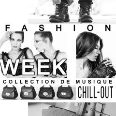 Fashion Week: Collection de musique chill-out – Paris 2016