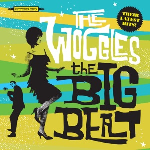 The Woggles - Baby, I'll Trust You When You're Dead
