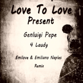4 Laudy Remix (Emilove and Emiliano Naples remix)