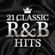 Various Artists - 21 Classic R&B Hits