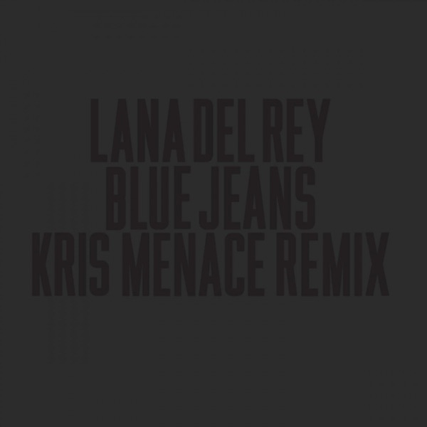 Blue Jeans (Kris Menace Remix) - Single