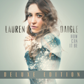 How Can It Be (Deluxe Edition)-Lauren Daigle