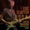 Eric Clapton - Live In San Diego With Special Guest JJ Cale Album