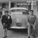 John Prine - Falling in Love Again (feat. Alison Krauss)
