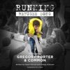 Running Refugee Song feat Common Gregory Porter Single