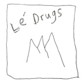 birthday - Le Drugs