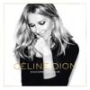 Encore un soir (Deluxe) - Céline Dion