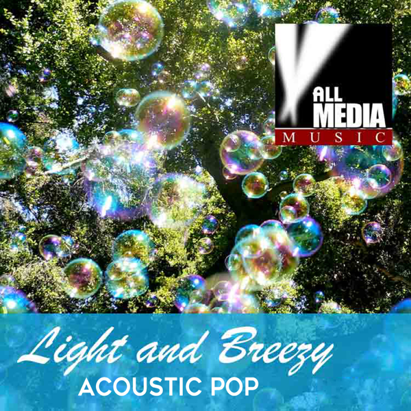 Light and Breezy: Acoustic Pop by Michael Ferenci