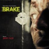 Brake (Original Motion Picture Soundtrack), Brian Tyler