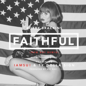 Faithful (Remix) [feat. Iamsu! & Ty Dolla $ign] - Single Mp3 Download