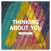 Thinking About You (Festival Mix) - Axwell Λ Ingrosso