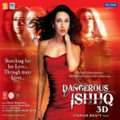Dangerous Ishhq (Original Motion Picture Soundtrack)