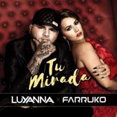 Tu Mirada (Radio Edit) [feat. Farruko] - Single