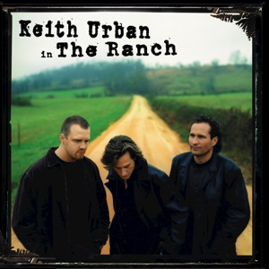 Keith Urban in the Ranch Mp3 Download
