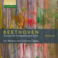 Beethoven: Sonatas for Fortepiano and Violin, Vol. 2