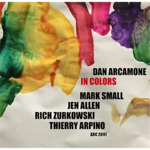 In Colors - Dan Arcamone - Dan Arcamone