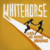 Whitehorse - Baby What's Wrong?