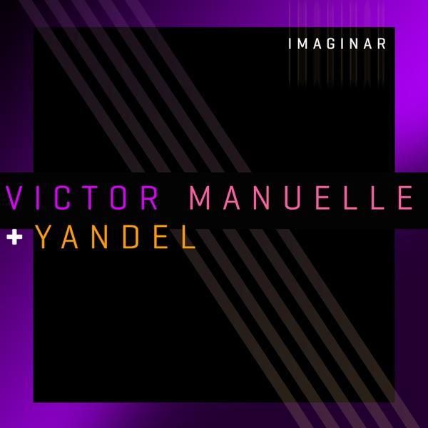 Imaginar (Versión Urbana) [feat. Yandel] - Single