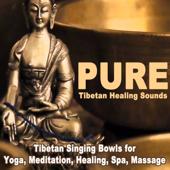 Pure Tibetan Healing Sounds (4 Hours) - Tibetan Singing Bowls for Yoga, Meditation, Healing, Spa, Massage