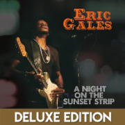 A Night on the Sunset Strip (Live) [Deluxe Edition] - Eric Gales - Eric Gales