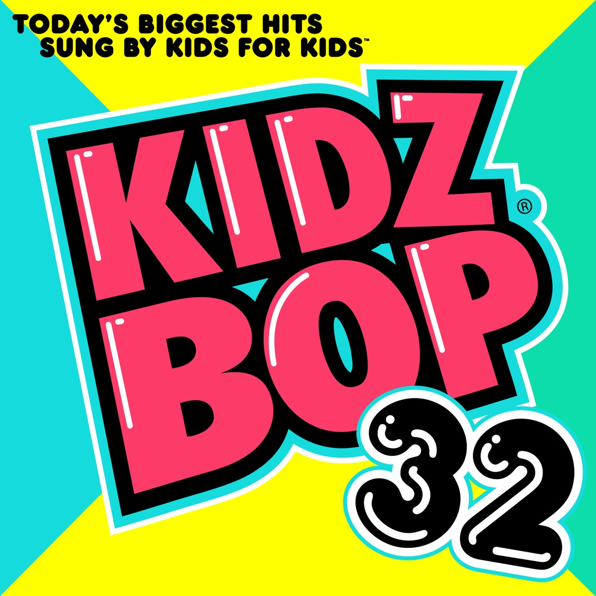Kidz Bop 32 Album Cover by KIDZ BOP Kids