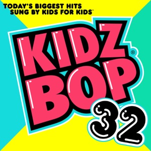Kidz Bop 32 Mp3 Download
