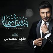 Bedoon Asmaa - Majid Almohandis - Majid Almohandis