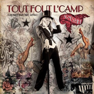 Tout fout l'camp (Cabaret électro rétro) - Agnes BIHL