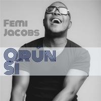 Femi Jacobs - Orun Si - Single