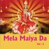 Mela Maiya Da Vol 4