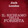 Il richiamo della foresta - Jack London