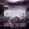 Nora Roberts - Dance of the Gods: Circle Trilogy, Book 2  artwork