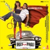 Ugly Aur Pagli (Original Motion Picture Soundtrack)