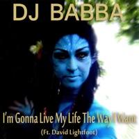 Live My Life - DJ DAVID