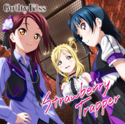 Strawberry Trapper - Guilty Kiss - Guilty Kiss